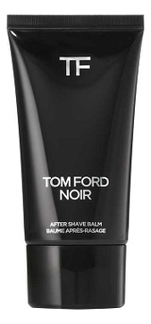 Tom Ford Noir бальзам после бритья 75мл